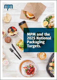 MPM and the 2025 National Packaging Targets